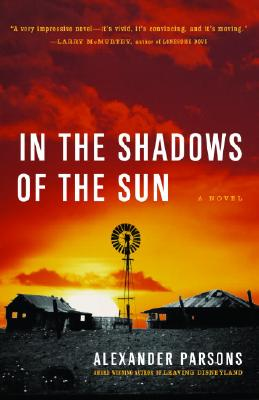 In the Shadows of the Sun By Parsons, Alexander