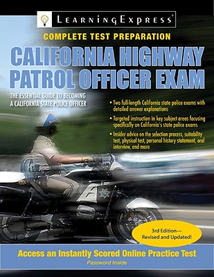 California Highway Patrol Officer Exam By Learningexpress (COR)